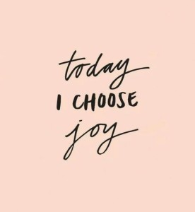 107036-Today-I-Choose-Joy