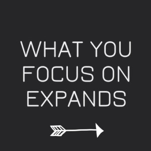 what-you-focus-on-explands_daily-inspiration